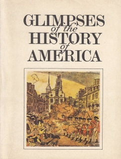 GLIMPSES OF THE HISTORY OF AMERICA