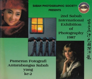 SABAH PHOTOGRAPHIC SOCIETY PRESENTS 1987